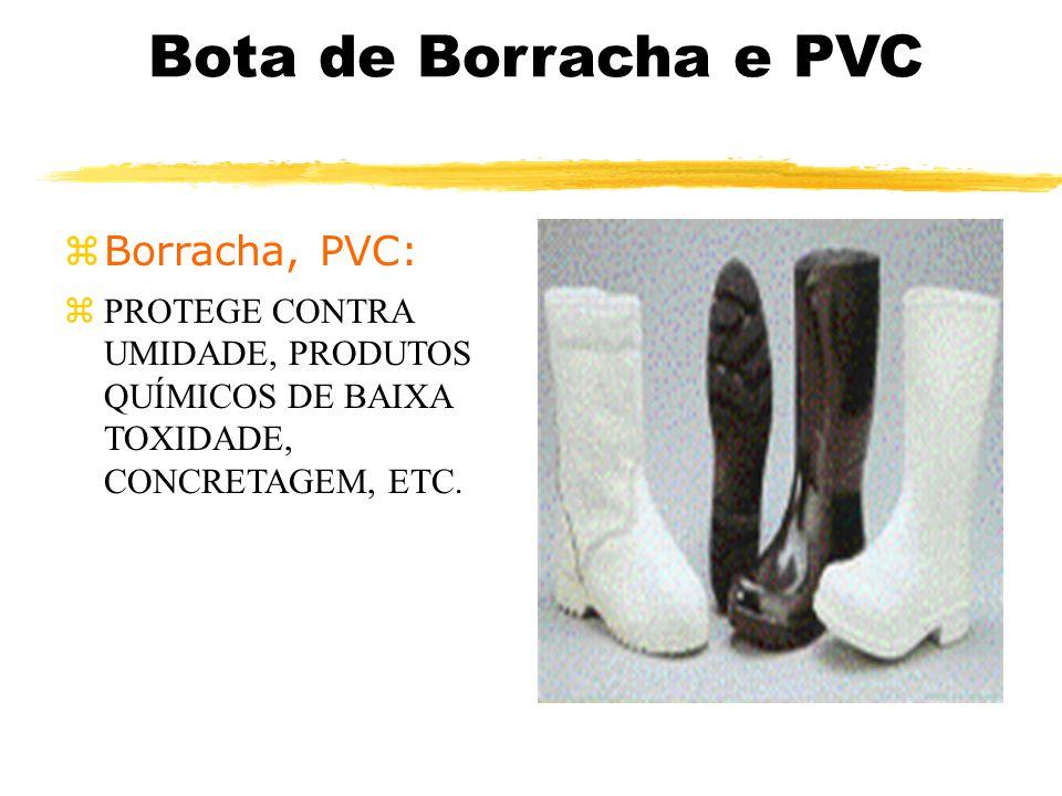Bota de Borracha e PVC zBorracha, PVC: zPROTEGE CONTRA UMIDADE, PRODUTOS QUÍMICOS DE BAIXA TOXIDADE, CONCRETAGEM, ETC.