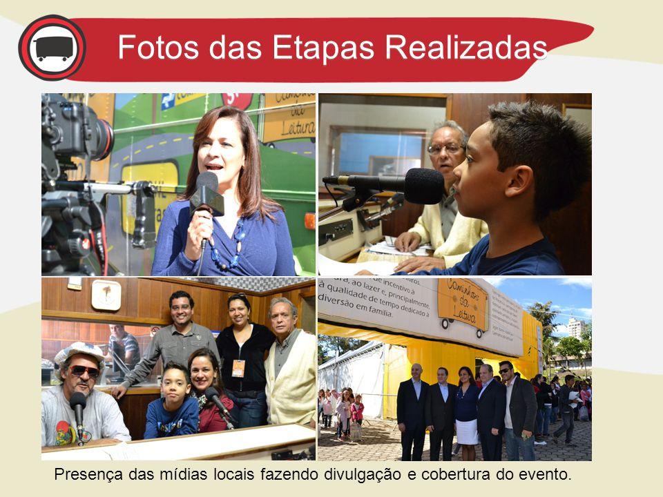 Presença das mídias locais fazendo divulgação e cobertura do evento. Fotos das Etapas Realizadas