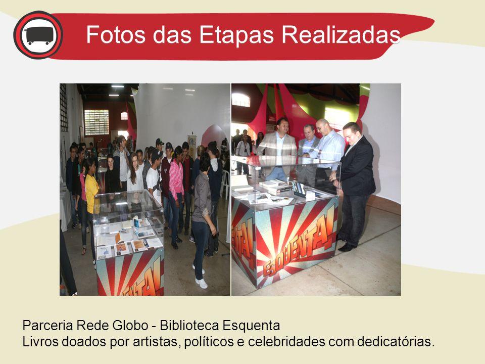 Parceria Rede Globo - Biblioteca Esquenta Livros doados por artistas, políticos e celebridades com dedicatórias.