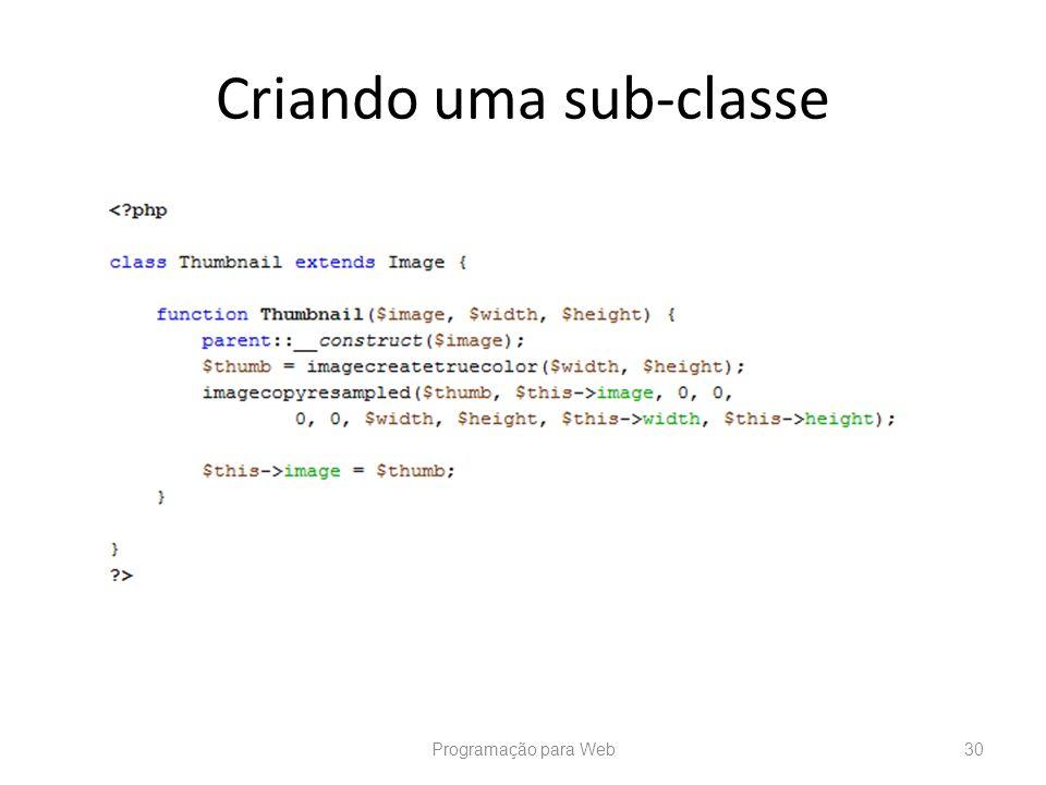 Criando uma sub-classe Programação para Web30