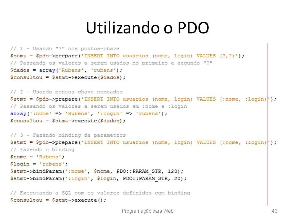 Utilizando o PDO Programação para Web43