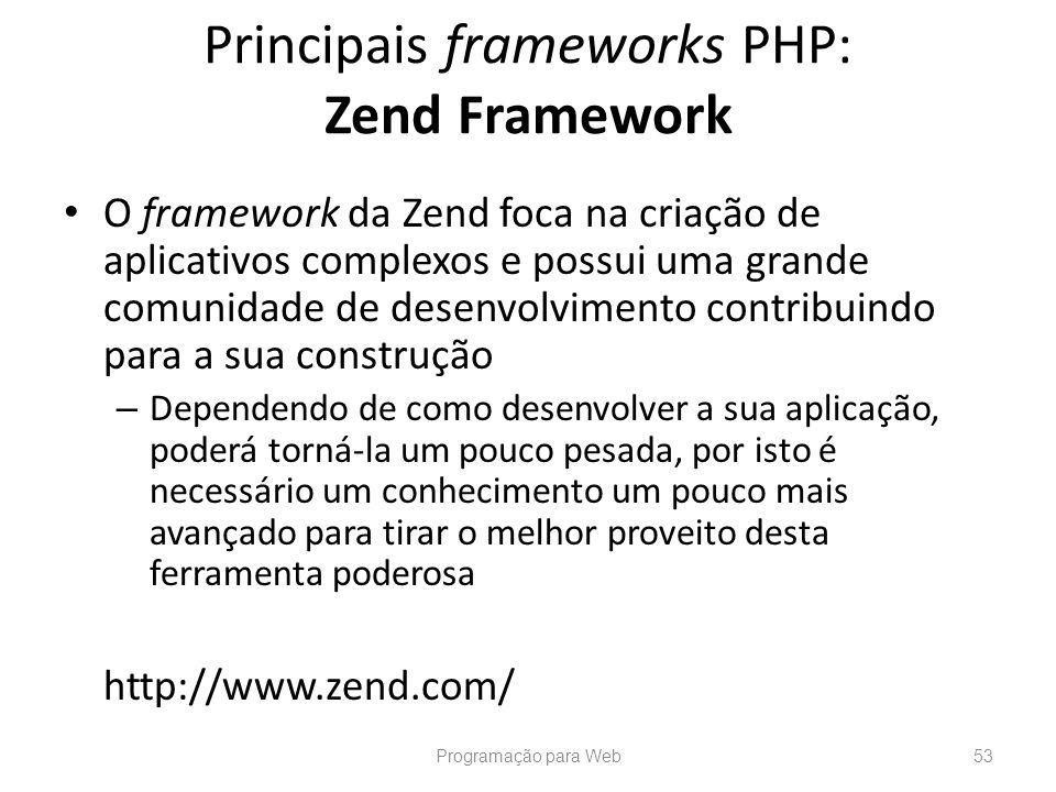 O framework da Zend foca na criação de aplicativos complexos e possui uma grande comunidade de desenvolvimento contribuindo para a sua construção – De