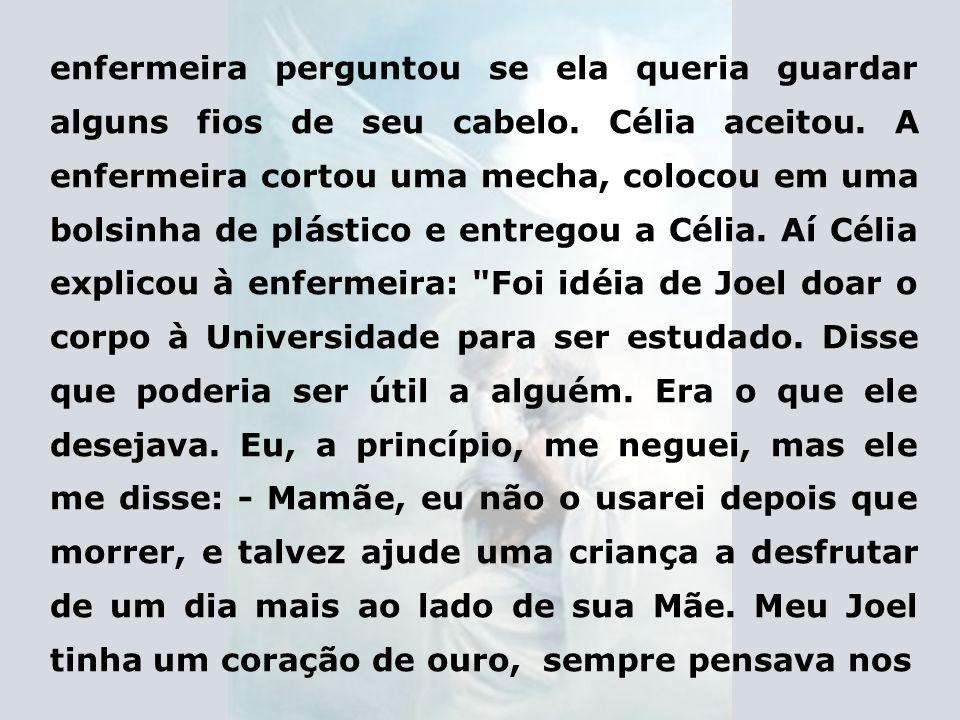 Célia então falou: