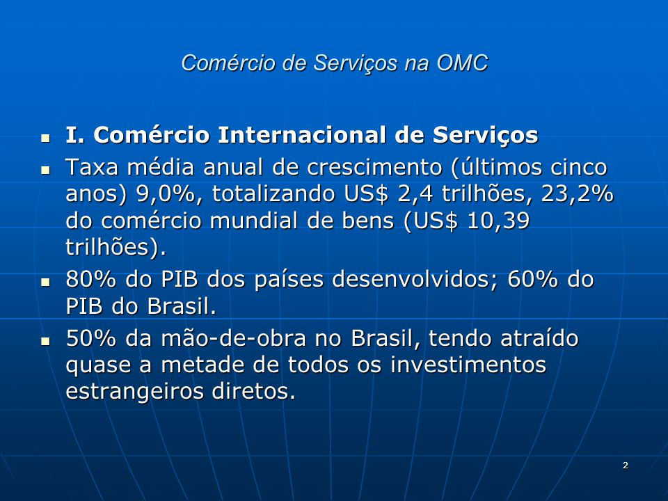 3 Comércio de Serviços na OMC II.Antecedentes II.