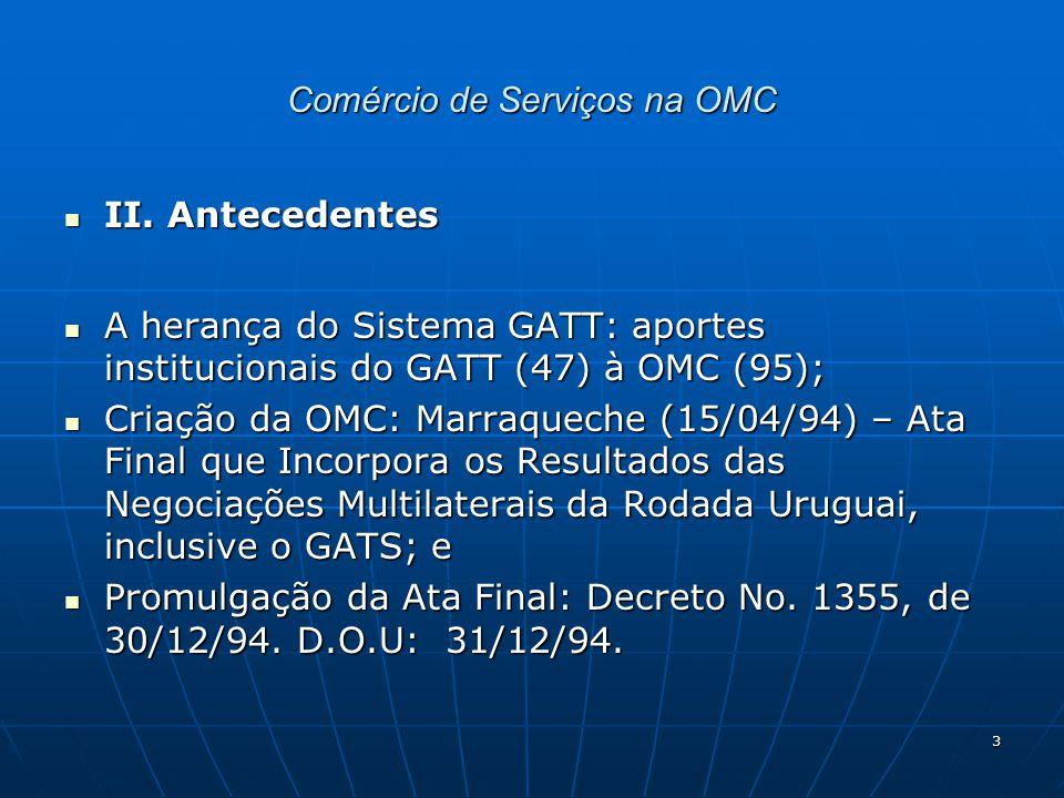 14 Comércio de Serviços na OMC VIII.
