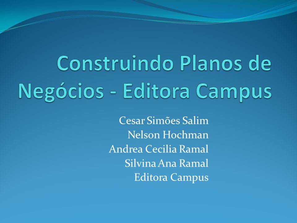 Cesar Simões Salim Nelson Hochman Andrea Cecilia Ramal Silvina Ana Ramal Editora Campus