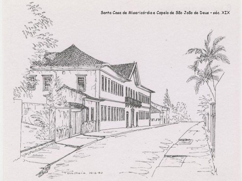 Santa Casa de Misericórdia e Capela de São João de Deus – séc. XIX
