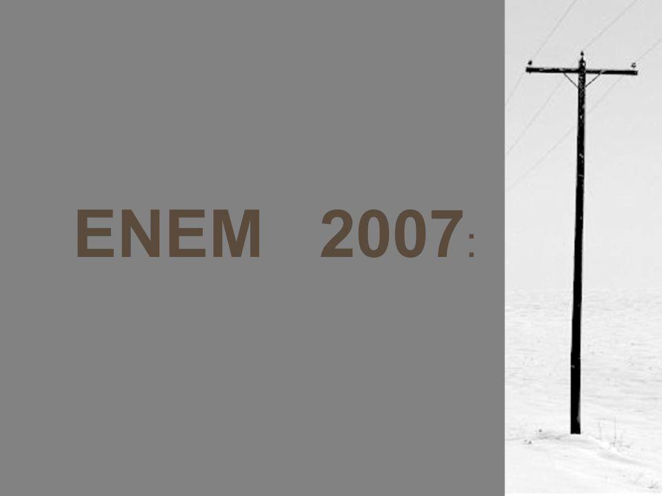 ENEM 2007 :