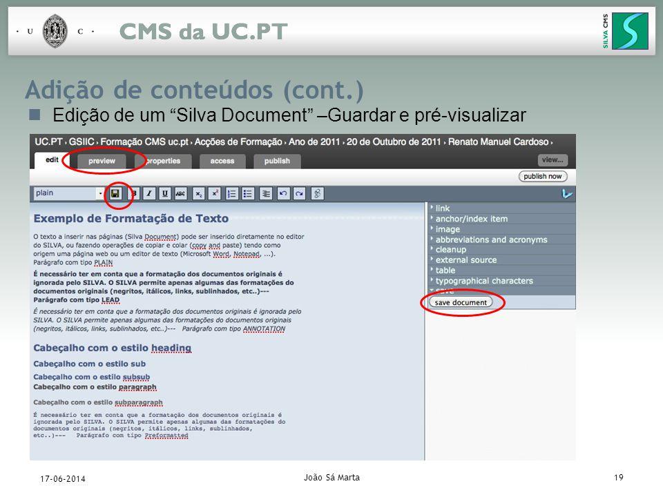 João Sá Marta19 17-06-2014 Adição de conteúdos (cont.) Edição de um Silva Document –Guardar e pré-visualizar