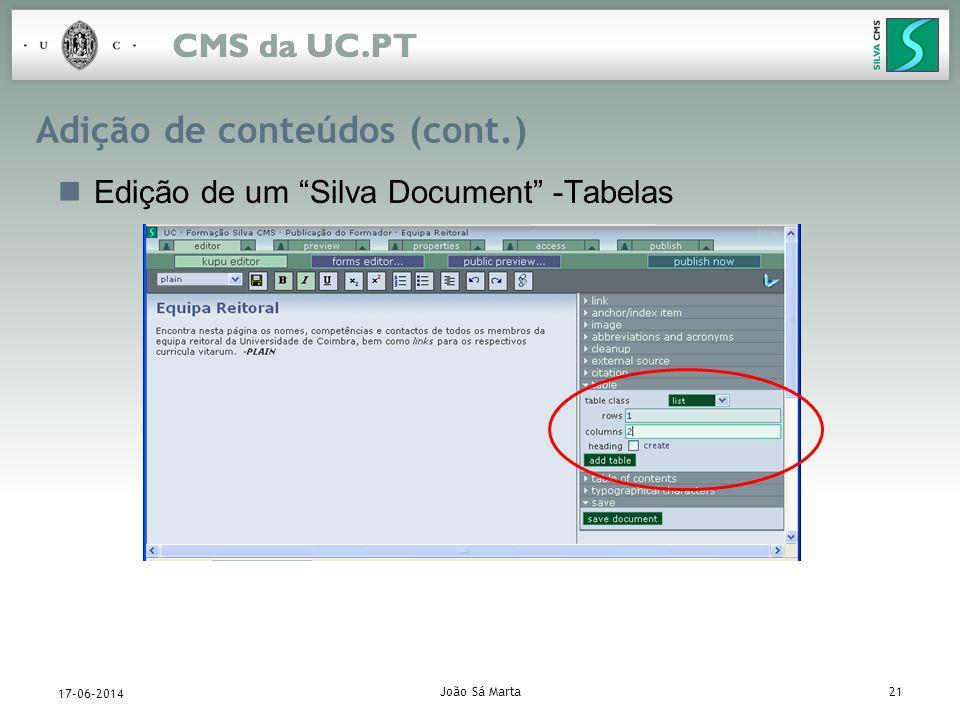 João Sá Marta21 17-06-2014 Adição de conteúdos (cont.) Edição de um Silva Document -Tabelas