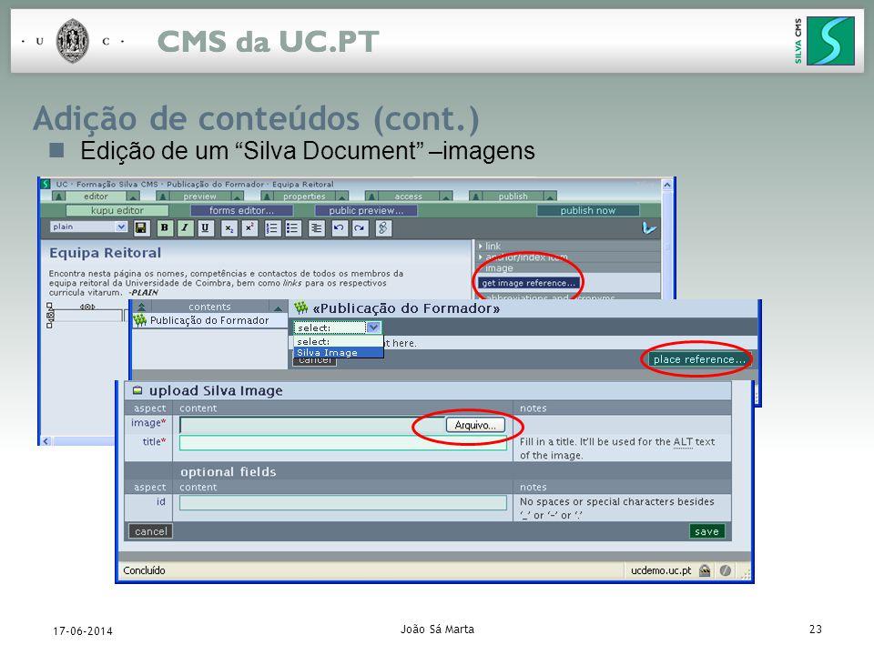 João Sá Marta23 17-06-2014 Adição de conteúdos (cont.) Edição de um Silva Document –imagens