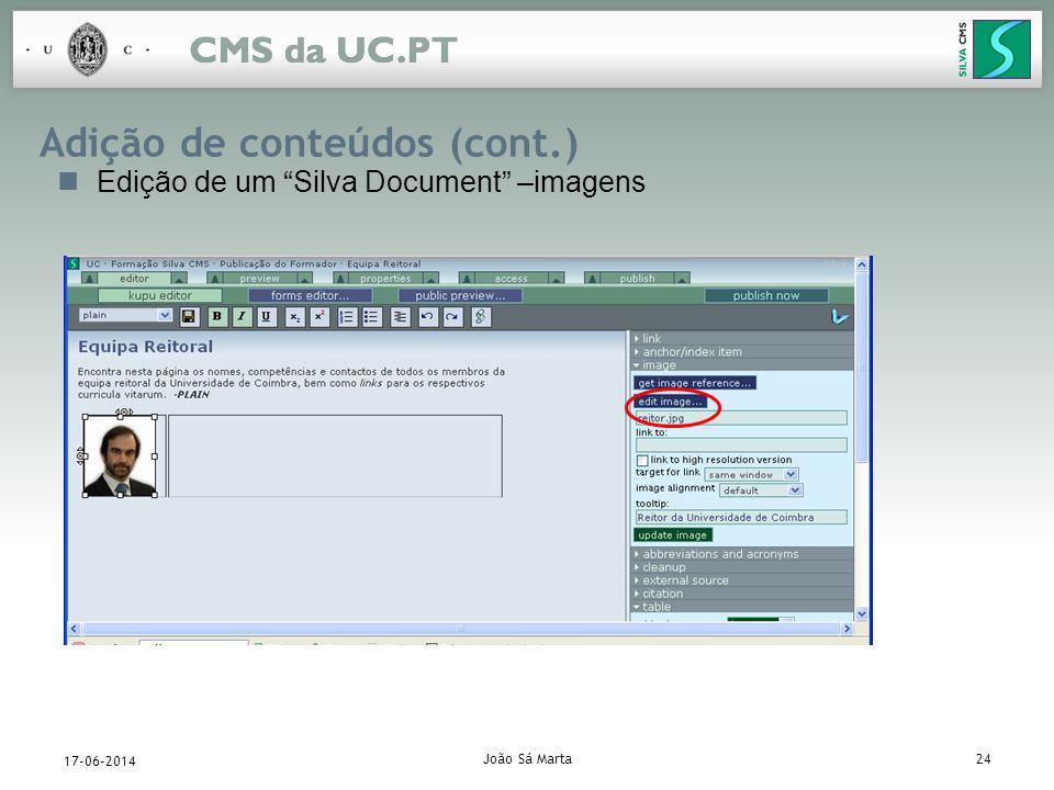 João Sá Marta24 17-06-2014 Adição de conteúdos (cont.) Edição de um Silva Document –imagens