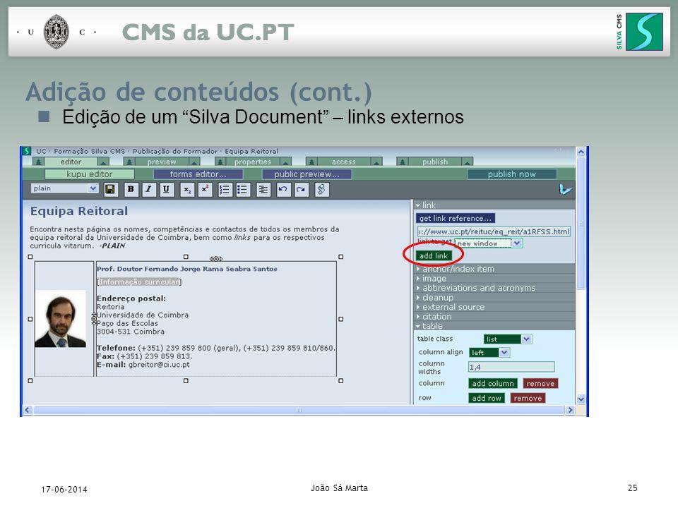 João Sá Marta25 17-06-2014 Adição de conteúdos (cont.) Edição de um Silva Document – links externos