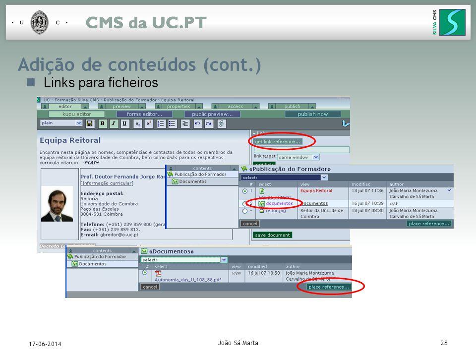 João Sá Marta28 17-06-2014 Adição de conteúdos (cont.) Links para ficheiros