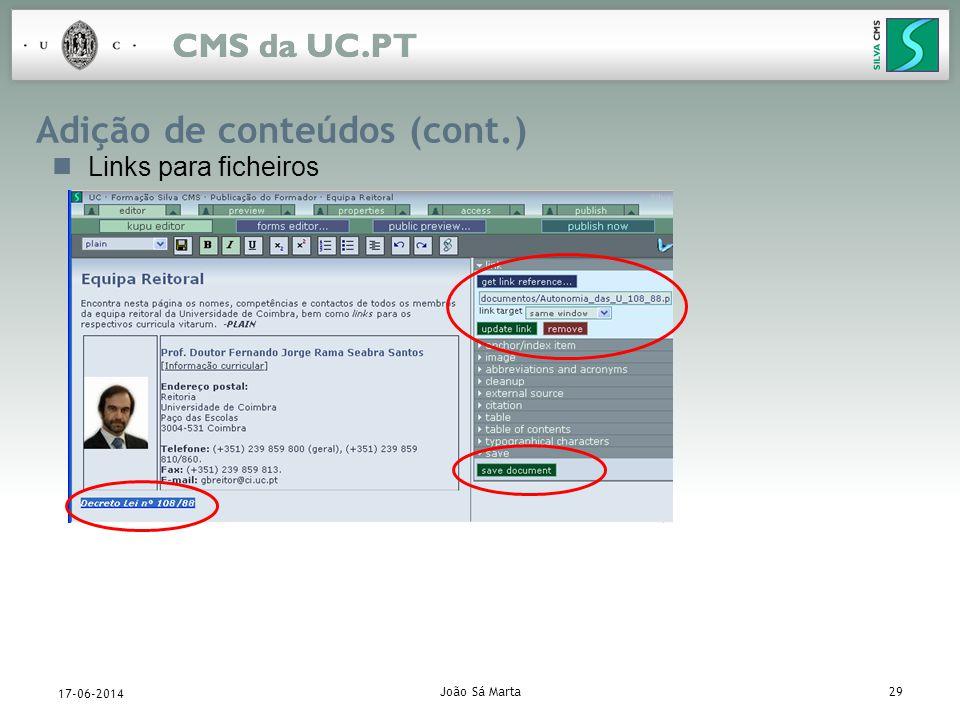 João Sá Marta29 17-06-2014 Adição de conteúdos (cont.) Links para ficheiros