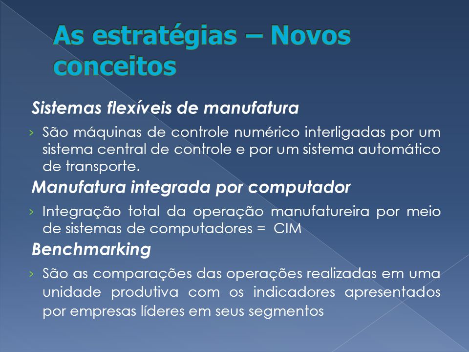 Sistemas flexíveis de manufatura São máquinas de controle numérico interligadas por um sistema central de controle e por um sistema automático de transporte.
