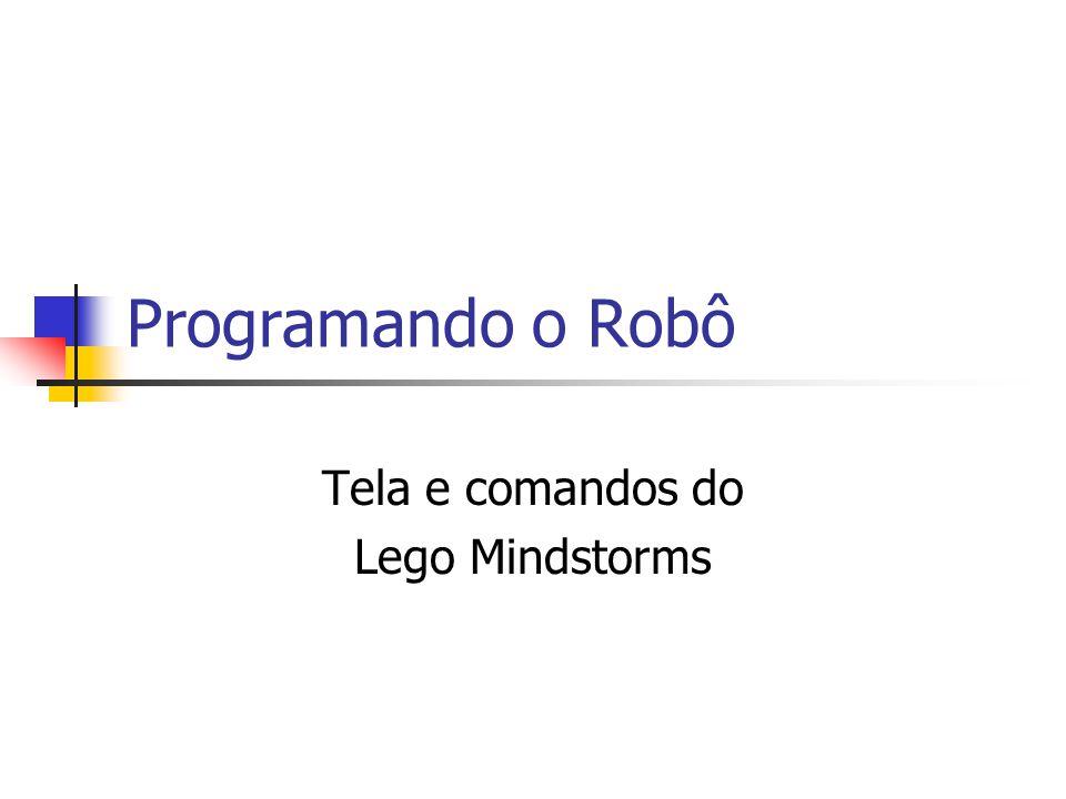 Programando o Robô Tela e comandos do Lego Mindstorms