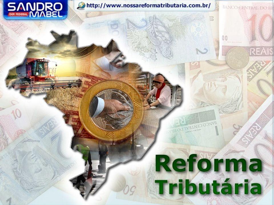 Ministério da Fazenda 2 A Reforma Tributária e o Desenvolvimento