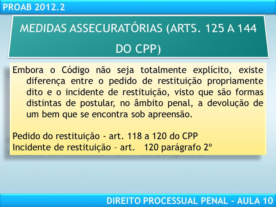 RESPONSABILIDADE CIVIL AULA 1 PROAB 2012.2 DIREITO PROCESSUAL PENAL – AULA 10 Sequestro de bens imóveis (arts.
