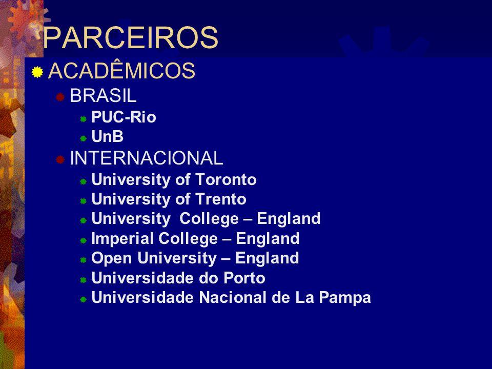 9 PARCEIROS ACADÊMICOS BRASIL PUC-Rio UnB INTERNACIONAL University of Toronto University of Trento University College – England Imperial College – Eng