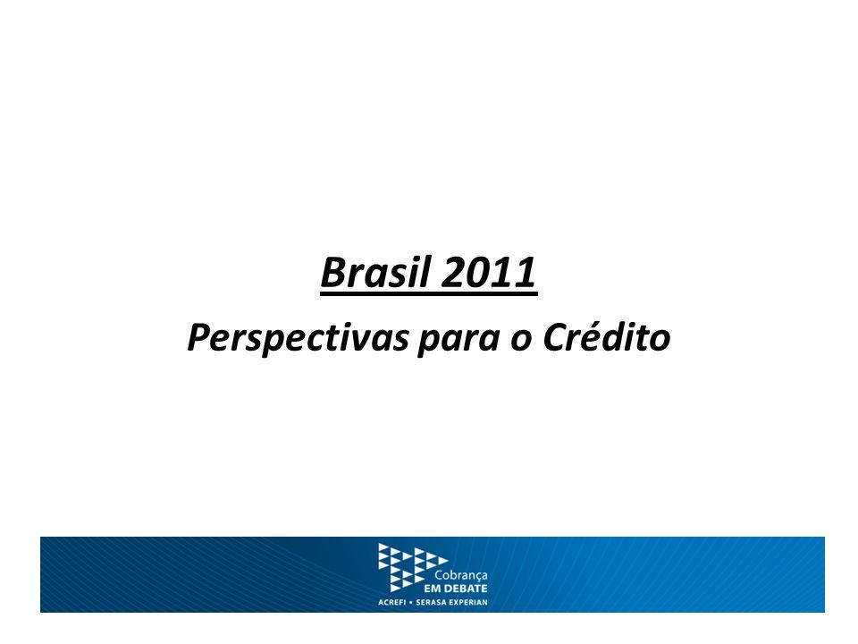 Brasil 2011 Perspectivas para o Crédito