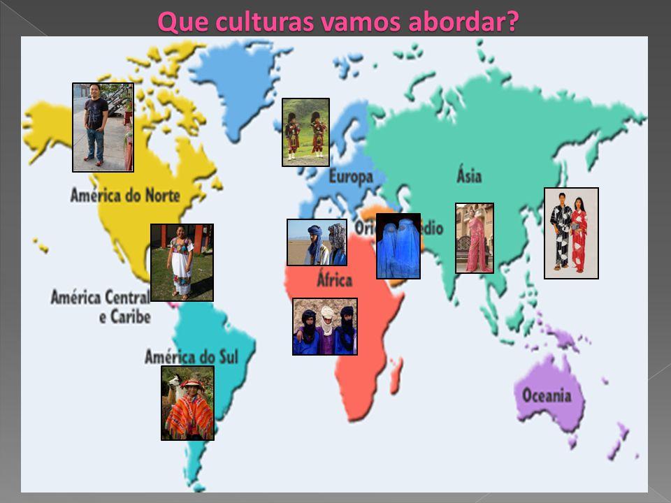 Que culturas vamos abordar?