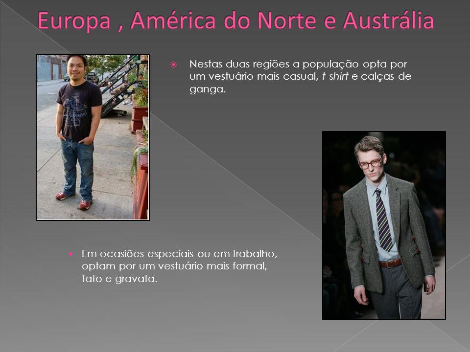 Nestas duas regiões a população opta por um vestuário mais casual, t-shirt e calças de ganga. Em ocasiões especiais ou em trabalho, optam por um vestu
