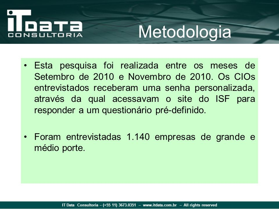 IT Data Consultoria – (+55 11) 3673.0351 – www.itdata.com.br – All rights reserved Amostra