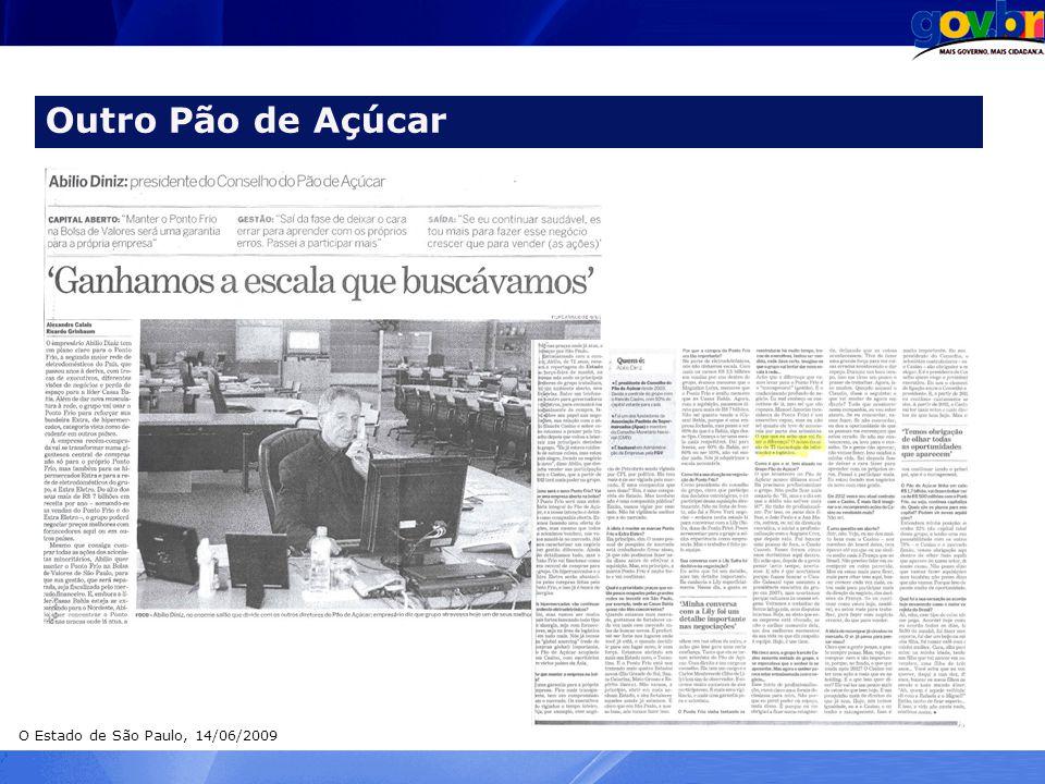 Outro Pão de Açúcar O Estado de São Paulo, 14/06/2009