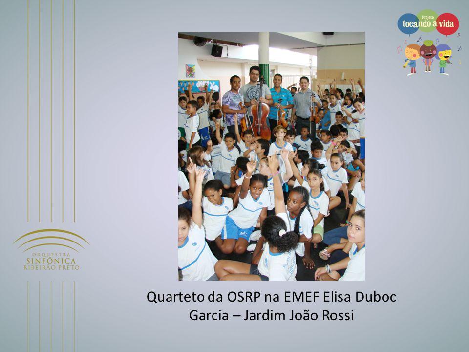 Quarteto da OSRP na EMEF Elisa Duboc Garcia – Jardim João Rossi