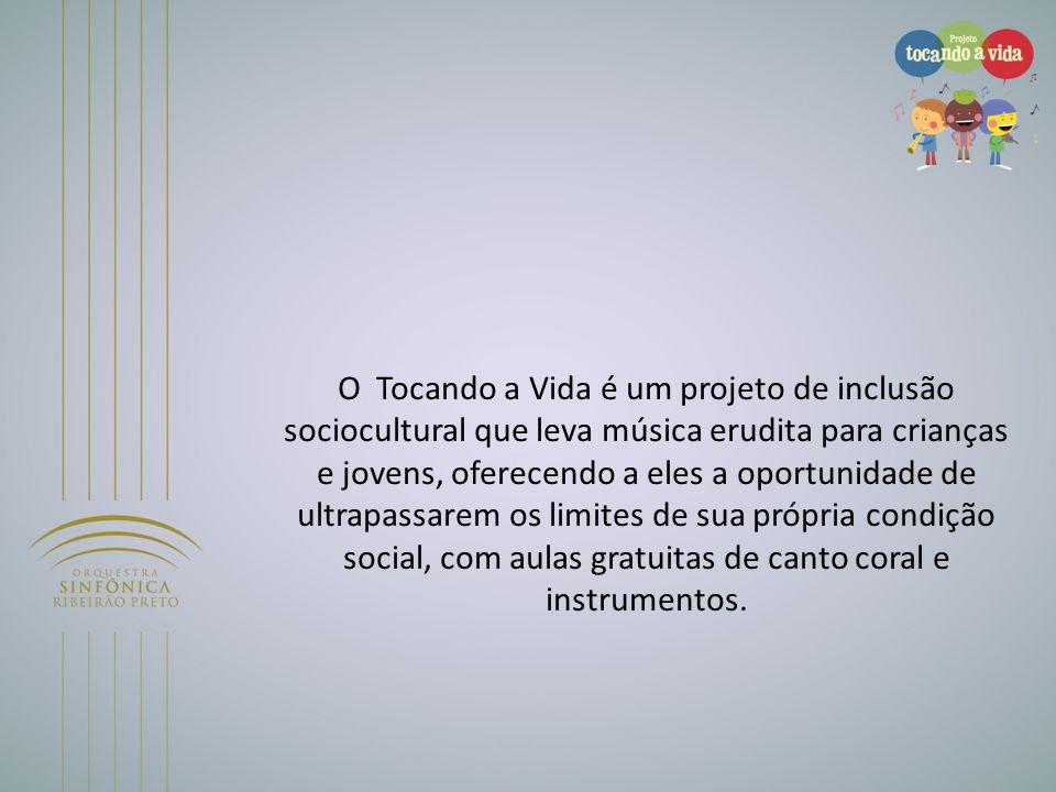 O Tocando a Vida é um projeto de inclusão sociocultural que leva música erudita para crianças e jovens, oferecendo a eles a oportunidade de ultrapassa