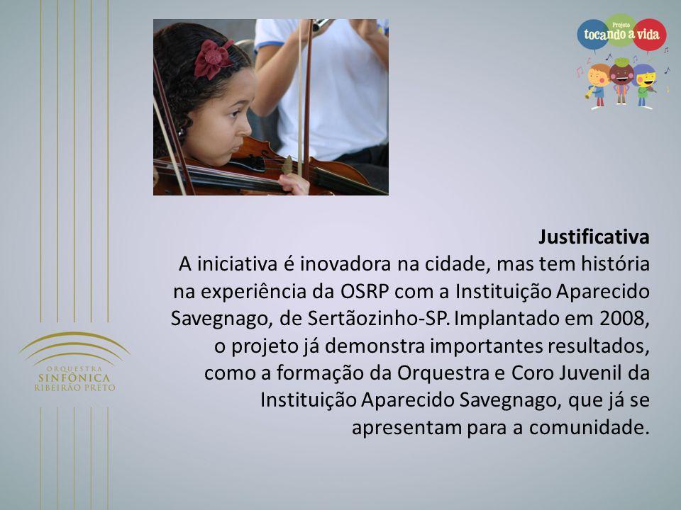 Justificativa A iniciativa é inovadora na cidade, mas tem história na experiência da OSRP com a Instituição Aparecido Savegnago, de Sertãozinho-SP. Im