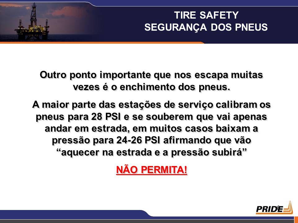 8 Outro ponto importante que nos escapa muitas vezes é o enchimento dos pneus. A maior parte das estações de serviço calibram os pneus para 28 PSI e s