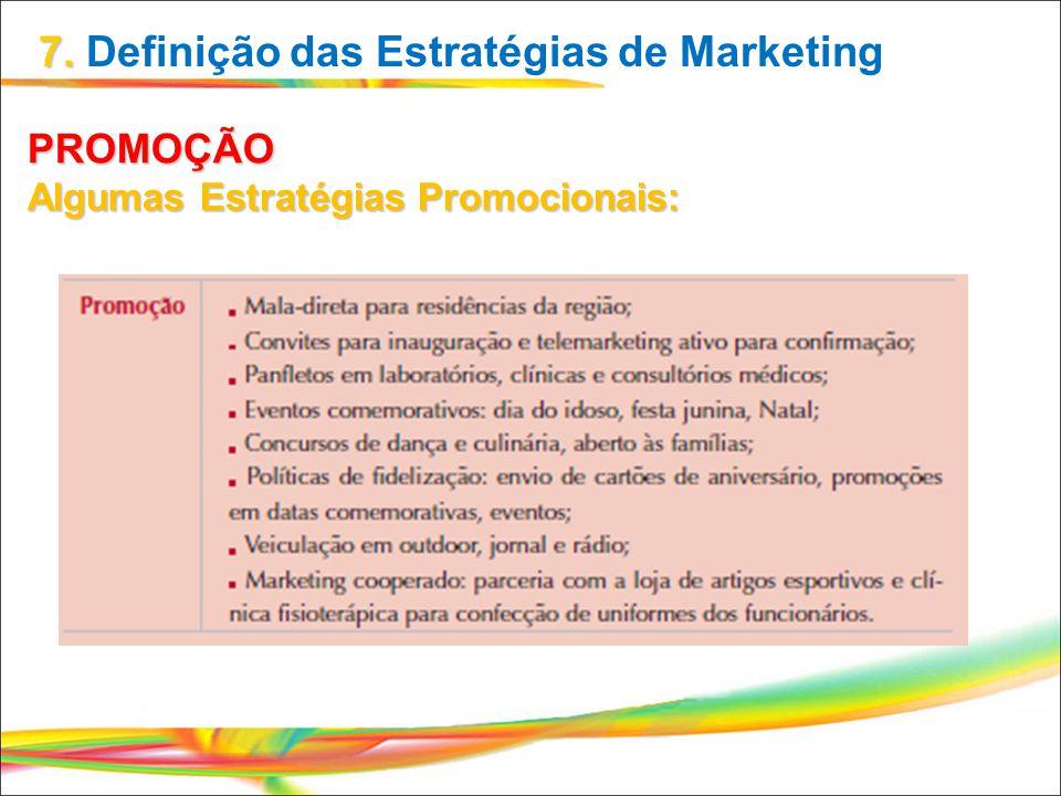 PROMOÇÃO Algumas Estratégias Promocionais: