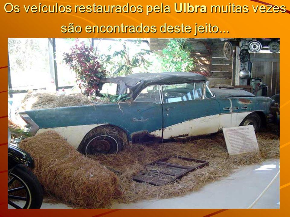 Os veículos restaurados pela Ulbra muitas vezes são encontrados deste jeito...