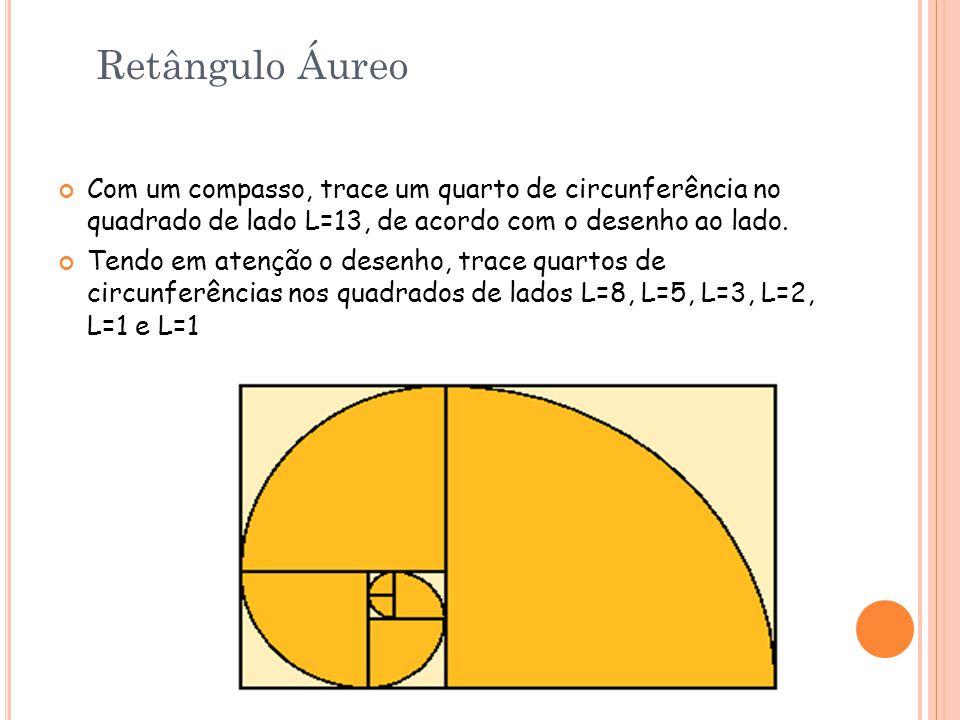 Com um compasso, trace um quarto de circunferência no quadrado de lado L=13, de acordo com o desenho ao lado. Tendo em atenção o desenho, trace quarto