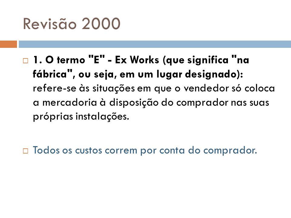 Revisão 2000 1. O termo