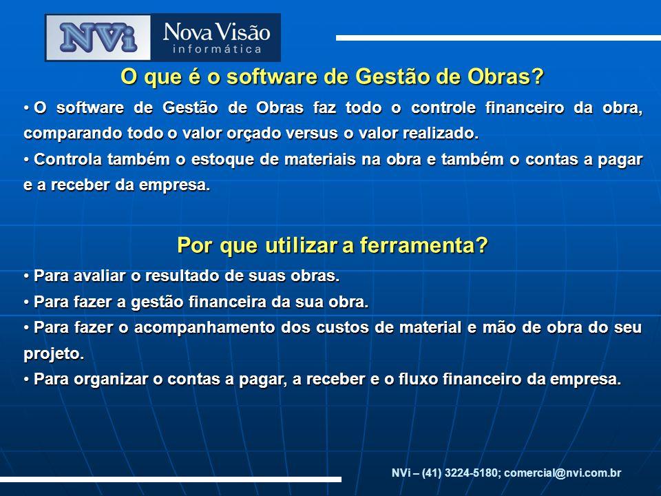 Módulos e Funcionalidades NVi – (41) 3224-5180; comercial@nvi.com.brMódulos Principais Funcionalidades Módulo de Controle de Acesso e Cadastros Básicos Tela de login para acesso ao sistema.