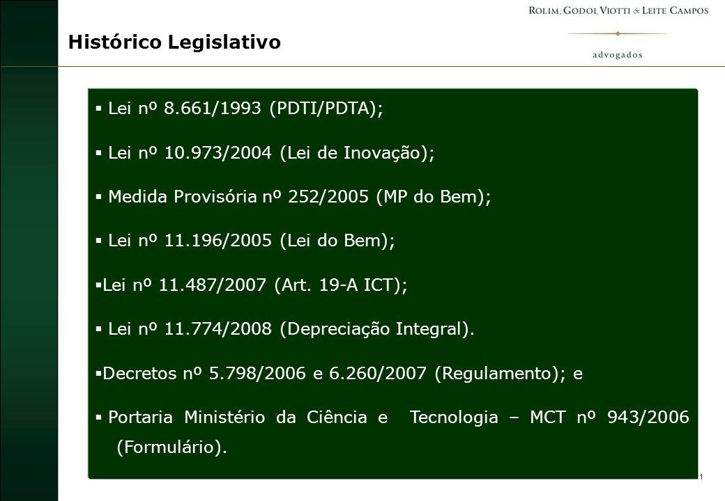 2 Incentivos à Inovação Tecnológica Exposição de Motivos MP nº 252/2005 6.