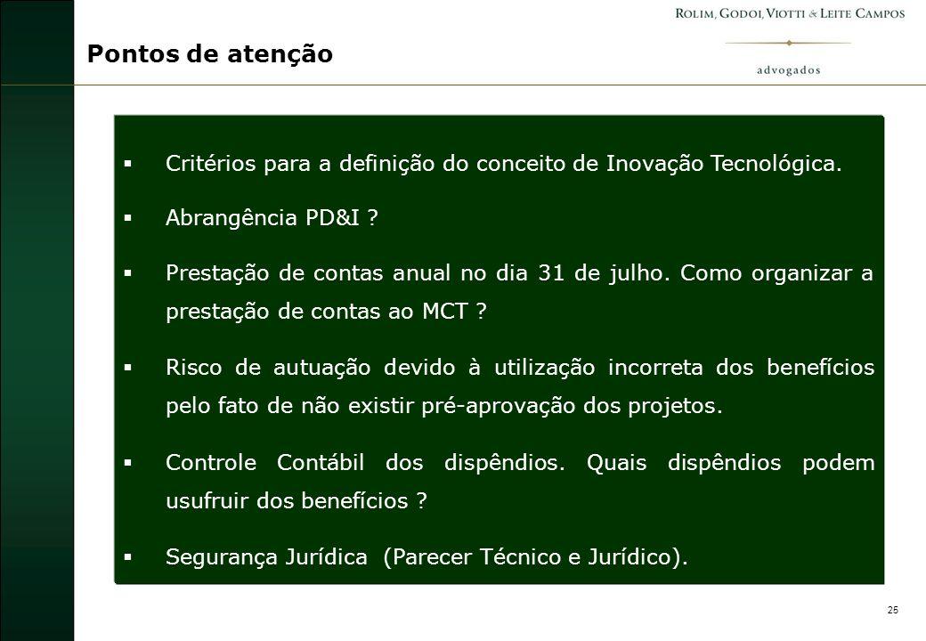 26 Metodologia dos Trabalhos Dossiê Parecer Jurídico Parecer Técnico Formulário MCT