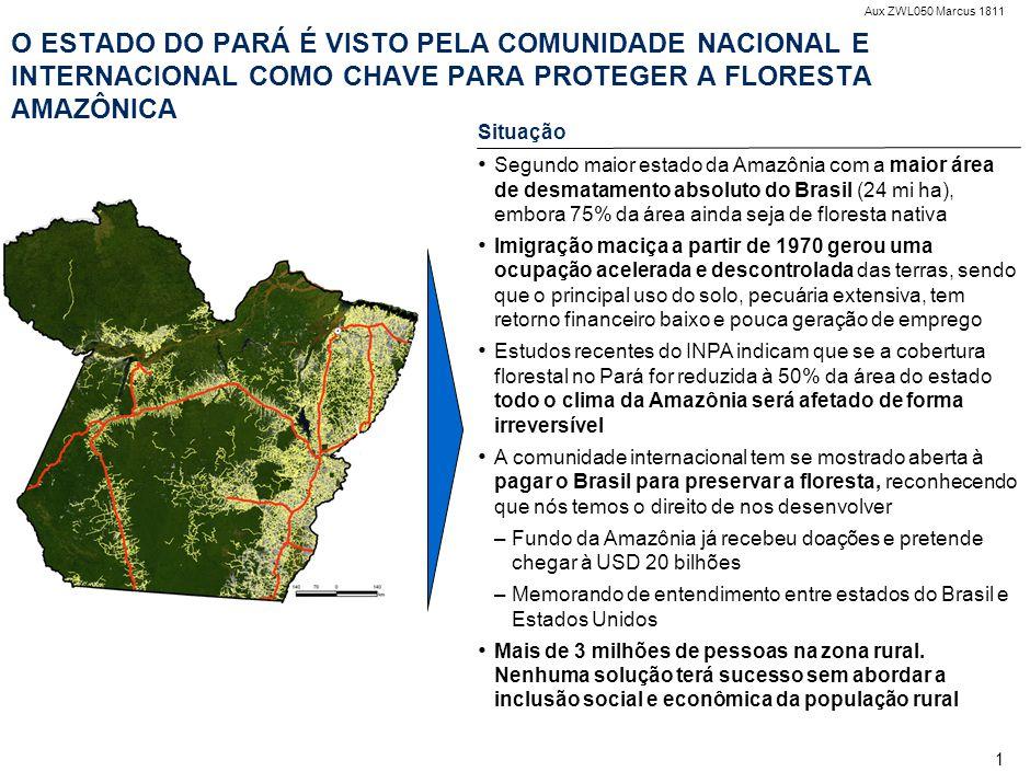 Aux ZWL050 Marcus 1811 1 O ESTADO DO PARÁ É VISTO PELA COMUNIDADE NACIONAL E INTERNACIONAL COMO CHAVE PARA PROTEGER A FLORESTA AMAZÔNICA Situação Segu