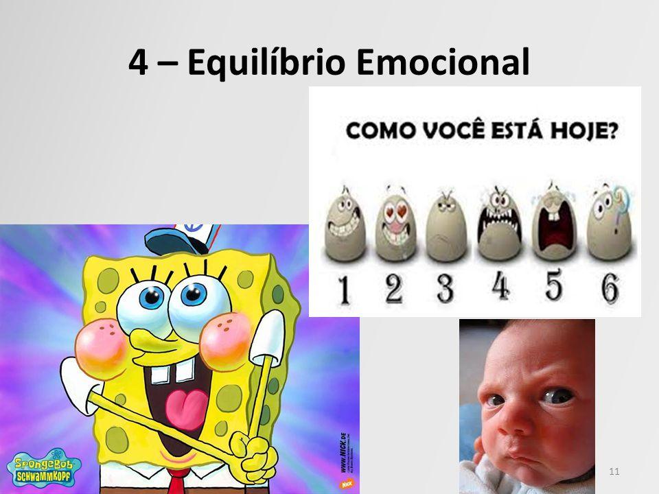 4 – Equilíbrio Emocional 11