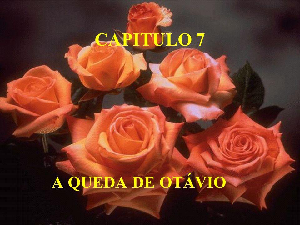 CAPITULO 7 A QUEDA DE OTÁVIO