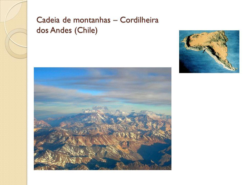 Cadeia de montanhas – Cordilheira dos Andes (Chile)