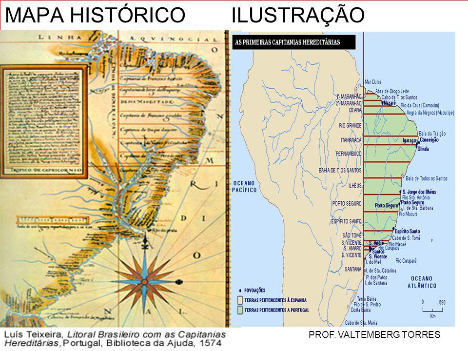 MAPA HISTÓRICO ILUSTRAÇÃO PROF. VALTEMBERG TORRES