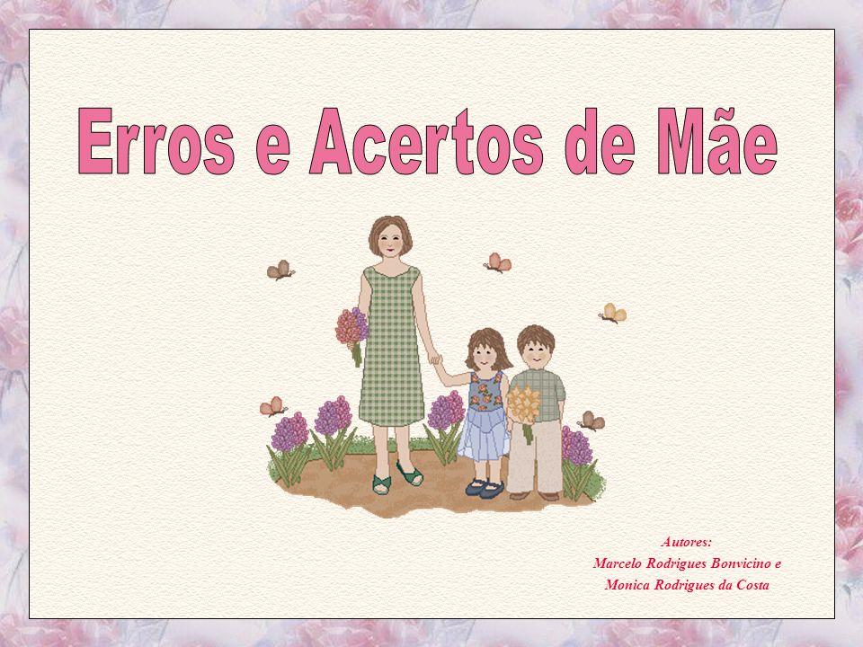 Autores: Marcelo Rodrigues Bonvicino e Monica Rodrigues da Costa