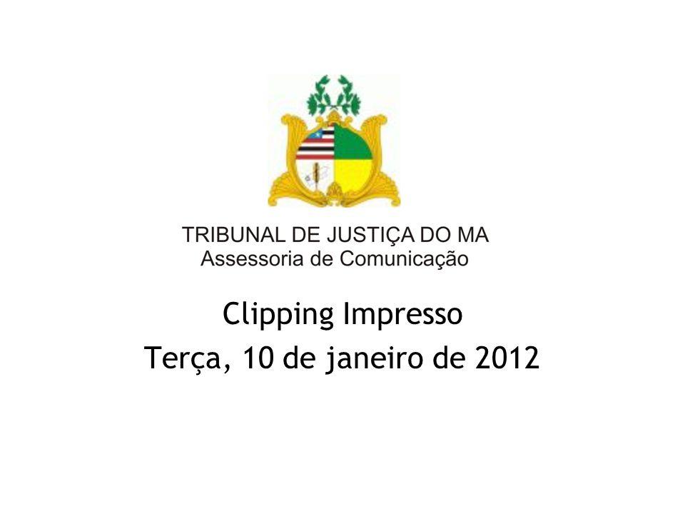 Clipping Impresso Terça, 10 de janeiro de 2012