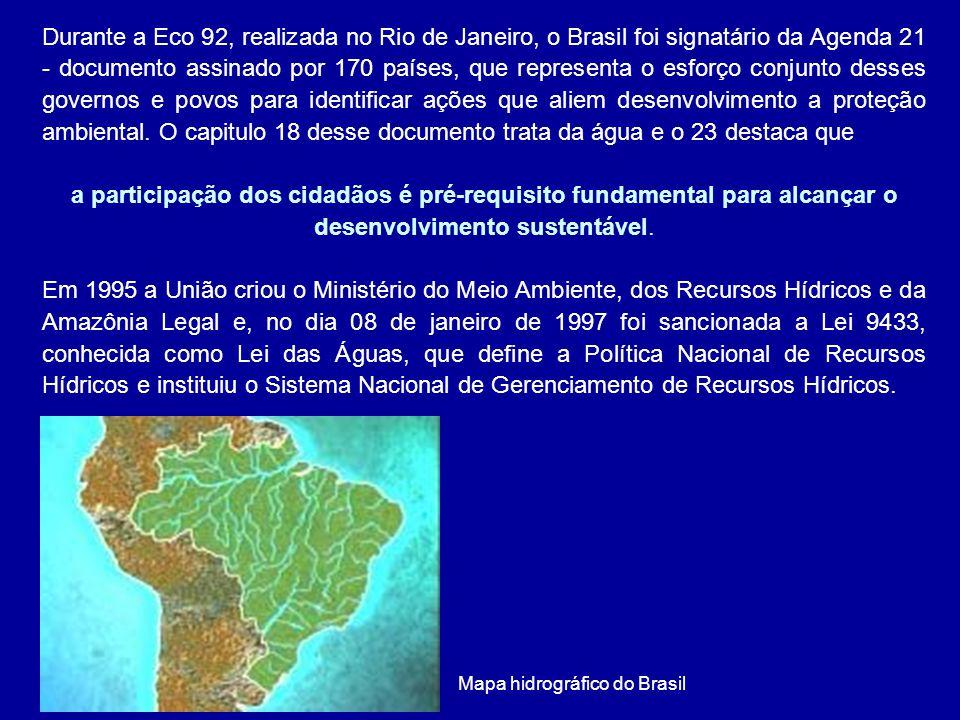 Durante a Eco 92, realizada no Rio de Janeiro, o Brasil foi signatário da Agenda 21 - documento assinado por 170 países, que representa o esforço conjunto desses governos e povos para identificar ações que aliem desenvolvimento a proteção ambiental.