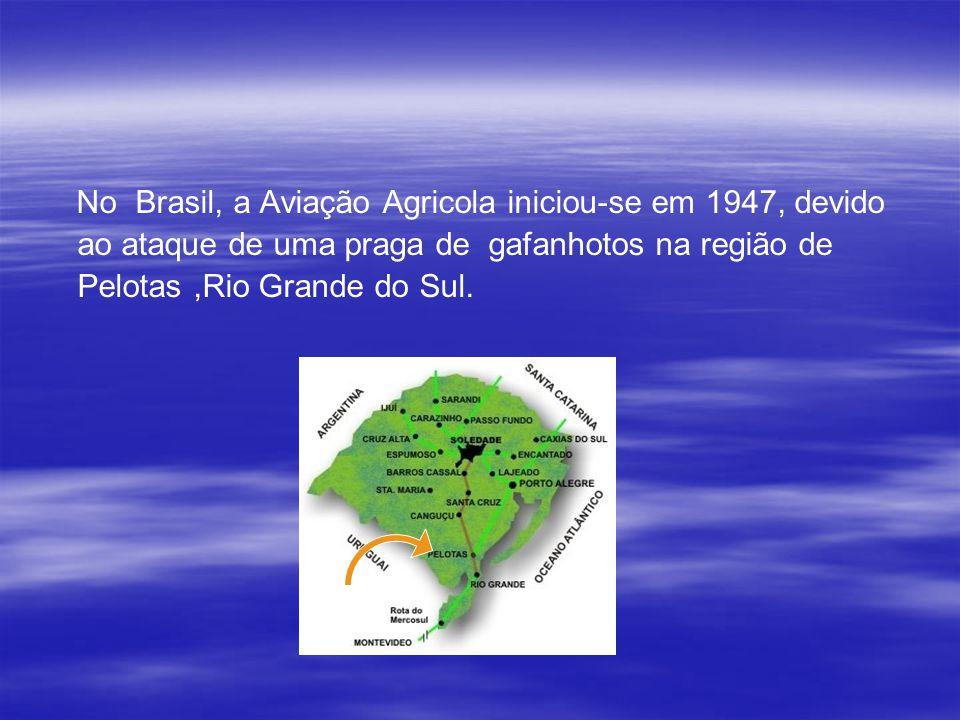 HISTÓRIA DA AVIAÇÃO AGRICOLA NO BRASIL