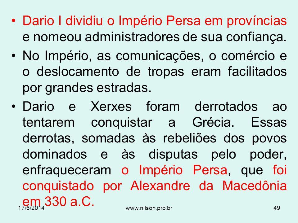 MedosPersas Unificação Ciro (549-529 aC) 1000 aC 17/6/201448www.nilson.pro.br